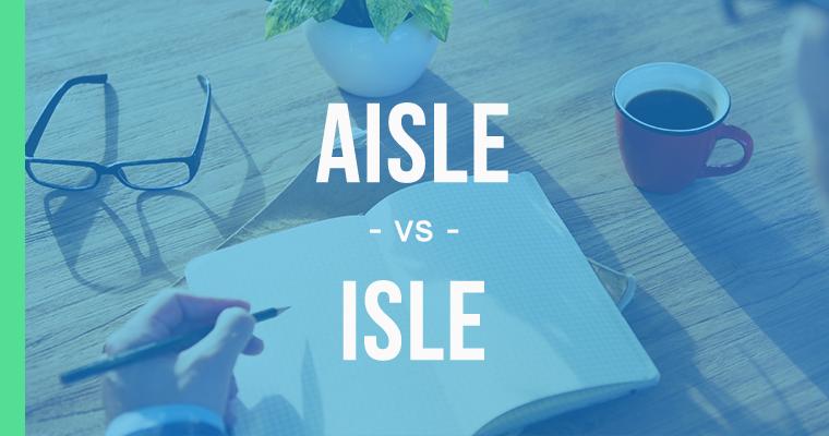 aisle versus isle
