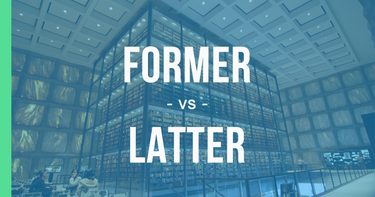 former versus latter